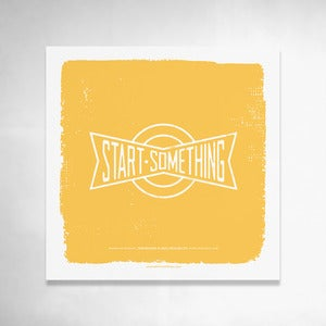 Image of Start Something (Yellow) 9x9