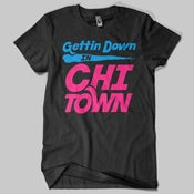 Image of Gettin Down in Chitown T-Shirt