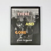Image of There and Gone - John Gossage (signed)