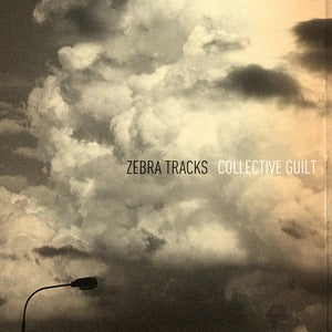 Image of Zebra Tracks - Collective Guilt (9-Song DIGITAL Download)