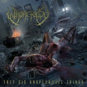 Image of THEY DID UNSPEAKABLE THINGS CD