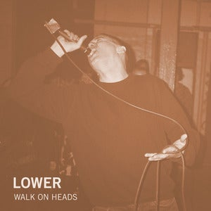 "Image of Lower - Walk On Heads | 7""+MP3"