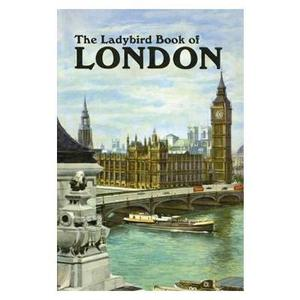 Image of LADYBIRD BOOK OF LONDON