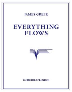 Image of Everything Flows by James Greer