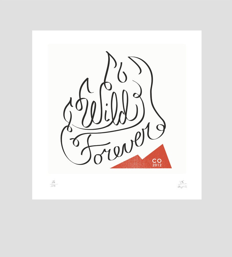 Image of Wild Forever Limited Edition Letterpress print - Amy Sullivan