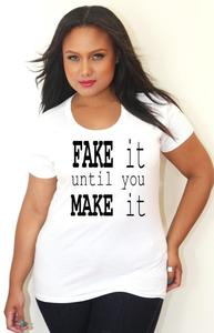 Image of Fake It Until You Make It Tee - More Styles - Tess Munster Shop