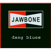 "Image of JAWBONE ""Dang Blues"""
