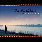 "Image of BAP KENNEDY ""The Big Picture"""