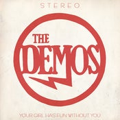 Image of The Demos - Your Girl Has Fun Without You - EP