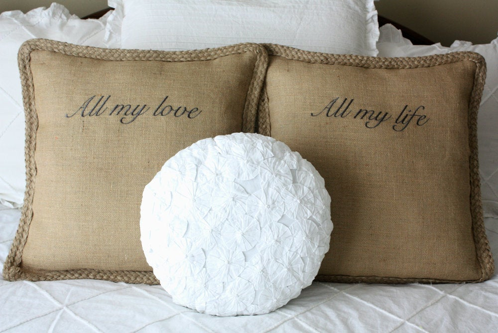 Image of All my love All my life burlap pillows with braided trim