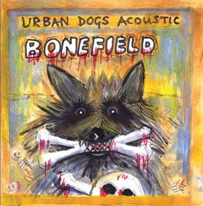 Image of T&M 007 Urban Dogs - 'Bonefield'