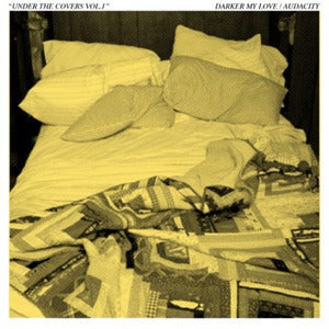 Image of Darker My Love/Audacity--Under the Covers Vol. 1 7""