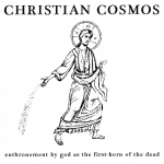 Image of Christian Cosmos - Enthronement By God As The First-Born Of The Dead LP