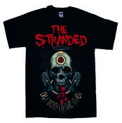 "Image of THE STRANDED ""Only Death Can Save Us Now"" T-Shirt SIZE S ---Shipping Worldwide Included!!!---"