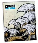 Image of BOMB FLOW ISSUE #2 has arrived!!