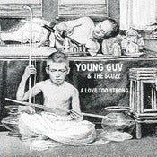 Image of Young Guv and The Scuzz - A Love Too Strong CD EP