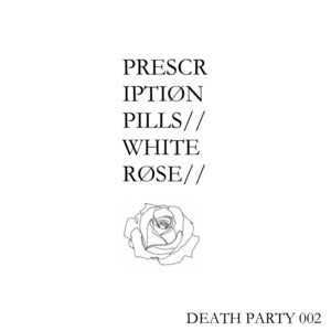 Image of DPR 002 // Prescription Pills - White Rose 7""