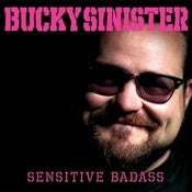 "Image of Bucky Sinister - ""Sensitive Badass"" download ONLY!"