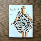 Image of Drape Drape 3 : by Hisako Sato : Japanese Dress Book