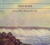 "Image of Tiny Ruins ""Some Were Meant For Sea"" LP"