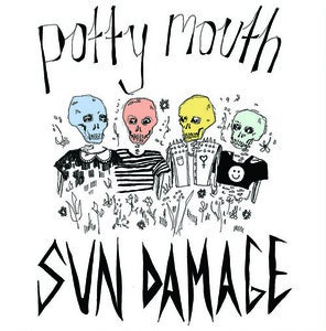Image of Potty Mouth- Sun Damage 12""