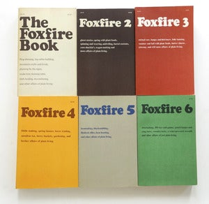 Image of The Foxfire Books set 1-6. 1972-1980