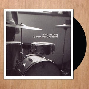 Image of Pedro The Lion: It's Hard To Find A Friend - Remastered Vinyl Re-Issue