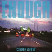 Image of Enough &quot;Common Visions&quot; LP clear vinyl
