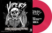 "Image of The Vipers / The Catastrophe<br>'Split'<br>7"" (Vinyl) [Solid Hot Pink]"