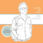 Image of RYAN GOSLING COLOURING IN BOOK