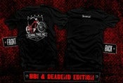 Image of BBI x Deadend Edition Shirt