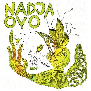 Image of Nadja & OvO - The Life & Death Of A Wasp
