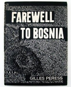 Image of Farewell to Bosnia by Gilles Peress (signed)