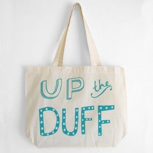 Image of Bag Cotwm 'Up The Duff' <em>Cotton Bag</em>