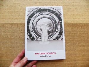 Image of Riley Payne - Mad Deep Thoughts
