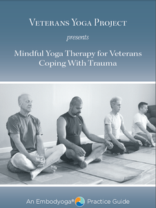 Image of Mindful Yoga Therapy for Veterans Coping with Trauma