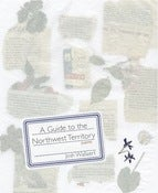 Image of A GUIDE TO THE NORTHWEST TERRITORY | Josh Wallaert