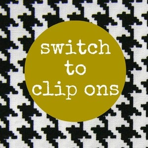 Image of Switch to Clip-ons