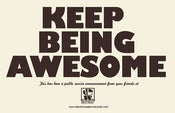 Image of &quot;Keep Being Awesome&quot; 11x17 Poster