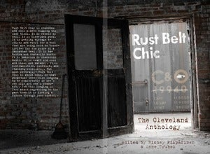 Image of Rust Belt Chic: The Cleveland Anthology (free shipping)