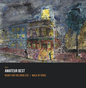 Image of DD013: Amateur Best // Ready For The Good Life 7""