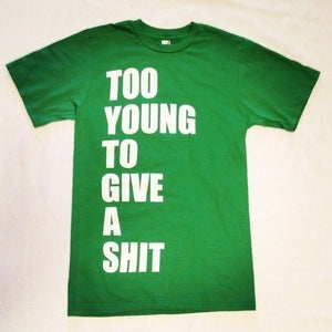 Image of Too Young Tee
