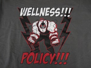 Image of WELLNESS POLICY TEE!!!