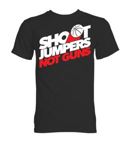 Image of Shoot Jumpers. Not Guns. (#2)
