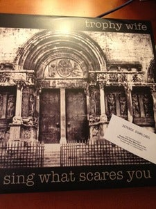Image of Trophy Wife - Sing What Scares You LP (black w/download code)