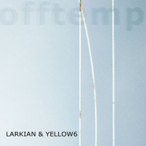Image of Larkian &amp; Yellow6 - Offtempo (CD)
