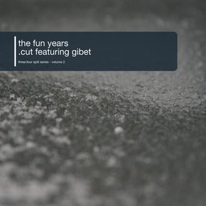 Image of the fun years &amp; .cut feat. Gibet - three:four split series volume 2 (10&quot;)