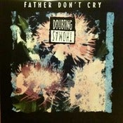 Image of DOUBTING THOMAS-Father Don&amp;#x27;t Cry 12&quot;/ Original-Out of Print