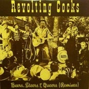 Image of REVOLTING COCKS-Beers, Steers &amp; Queers Remix/ Rare-Out of Print