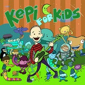 Image of KEPI GHOULIE - Kepi For Kids CD